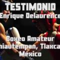 Testimonio Enrique Delaurence Selección Box UAT – Tlaxcala